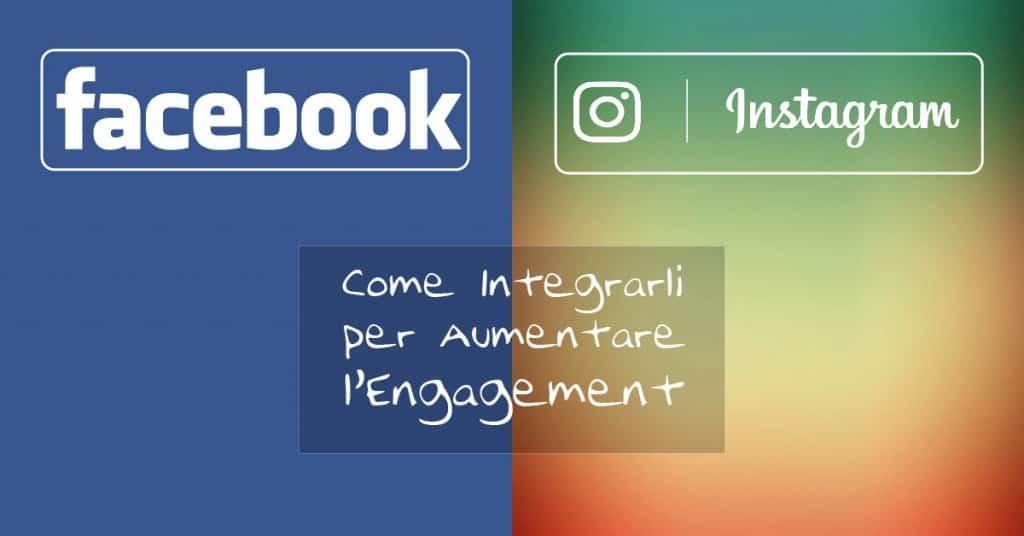 Diego Fabi - Portfolio - facebook e instagram come integrarli blog post diego fabi - Social Media Marketing